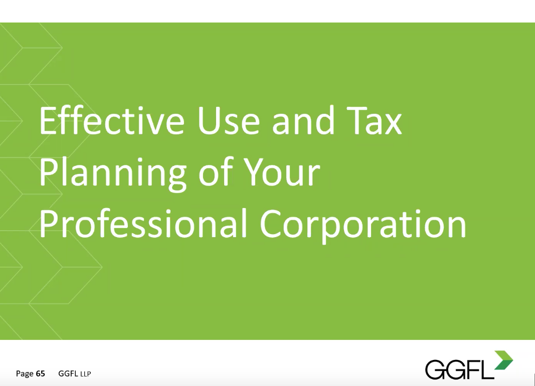 Effective Use and Tax Planning of Your Professional Corporation – Video