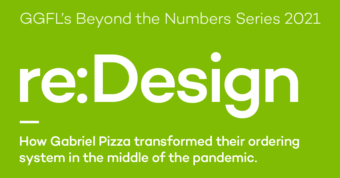 Re:Design – How Gabriel Pizza Transformed a Key Part of Their Operation During the Pandemic