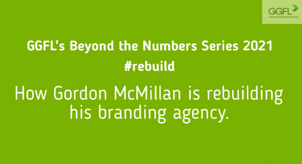 Heading saying GGFL's Beyond the Numbers Series 2021 How Gordon McMmillian is rebuilding his branding agency